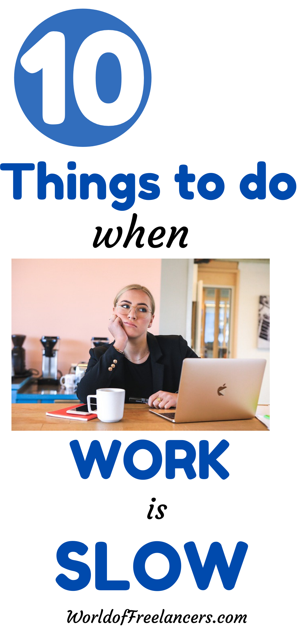 10 things to do when work is slow