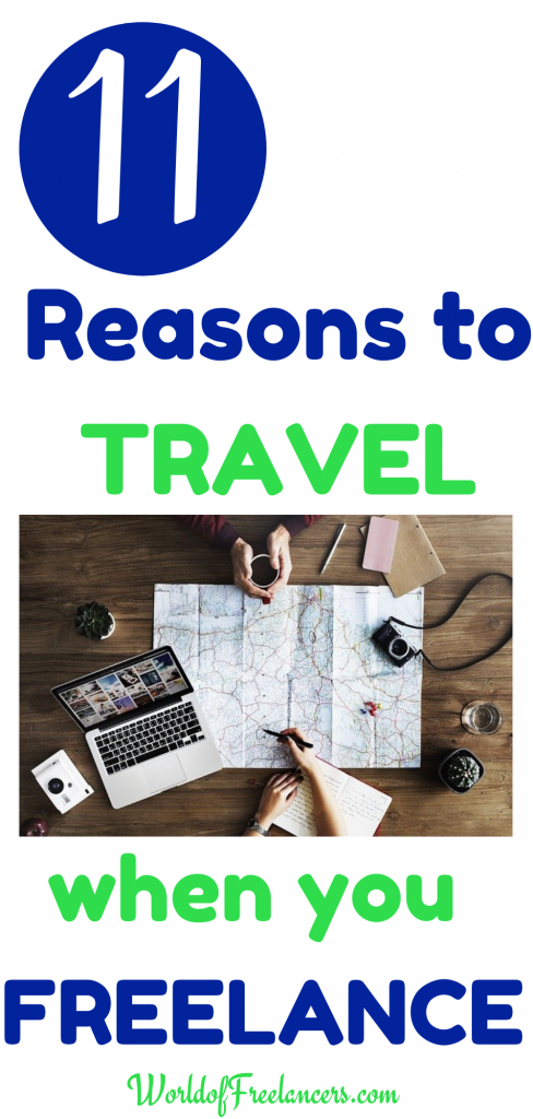 11 reasons to travel when you freelance online