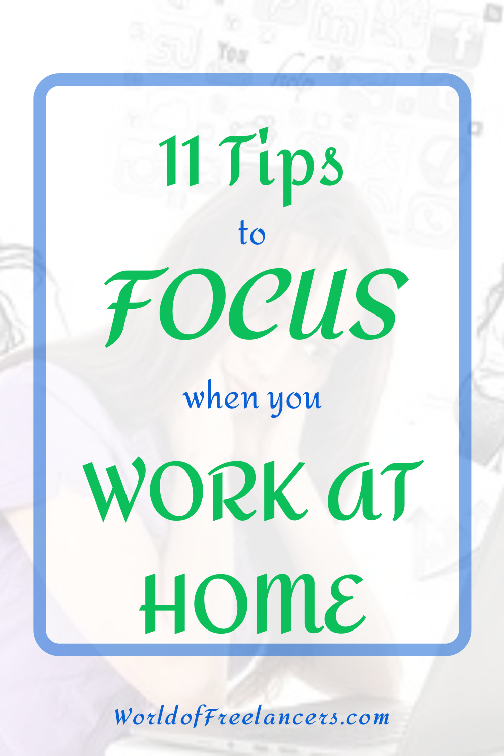 11 tips to focus when you work at home