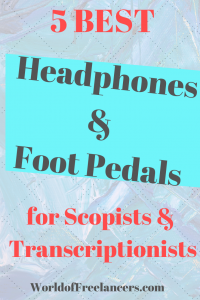 5 Most Popular Headphones and Foot Pedals for Scopists and Transcriptionists Pinterest image