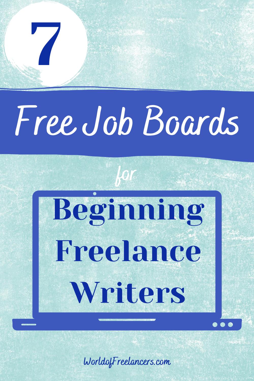 7 Free Job Boards for Beginning Freelance Writers Pinterest image