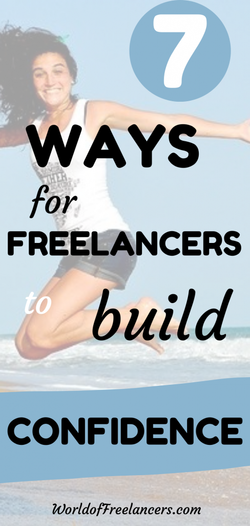 7 ways for freelancers to build confidence