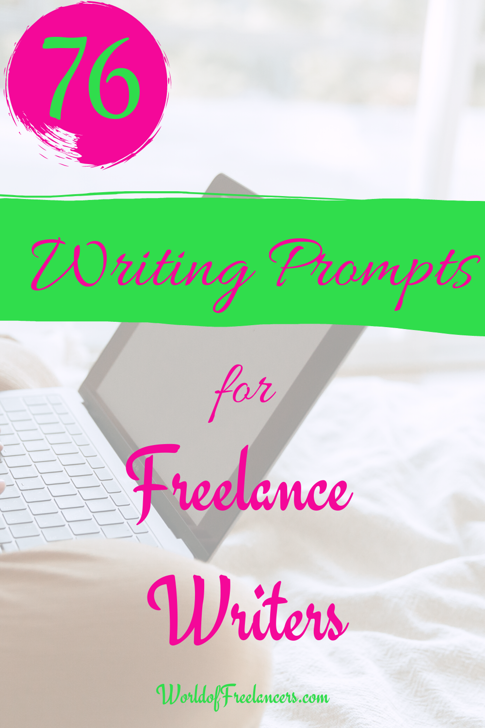 76 Writing Prompts for Freelance Writers - Pinterest image