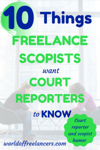Pinterest image two women at table talking with text 10 things freelance scopists want court reporters to know