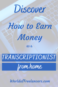 Discover How to Earn Money as a Transcriptionist from Home Pinterest iamge