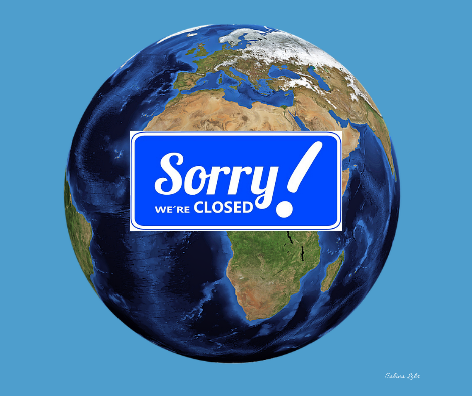 Coronavirus Meme With A Sign That Says Sorry, We're Closed Superimposed Over An Image Of Earth.