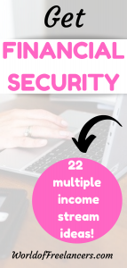 Get financial security with 22 multiple income stream ideas