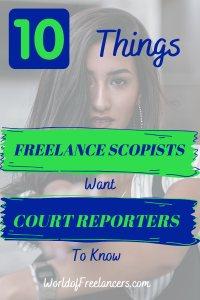 10 Things Freelance Scopists Want Court Reporters to Know