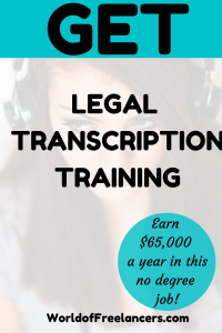 Text overlay get legal transcription training - earn $65,000 a year in this no degree job with Pinterest image of woman wearing headphones