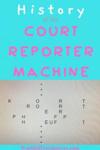 Court repoter machine history written in machine shorthand Pinterest image