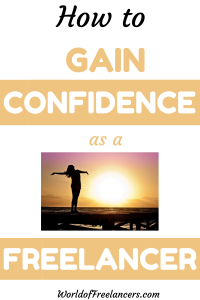 How to gain confidence as a freelancer