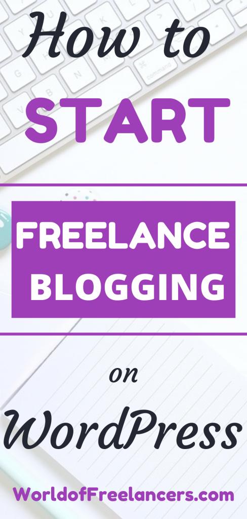 How to start freelance blogging on WordPress