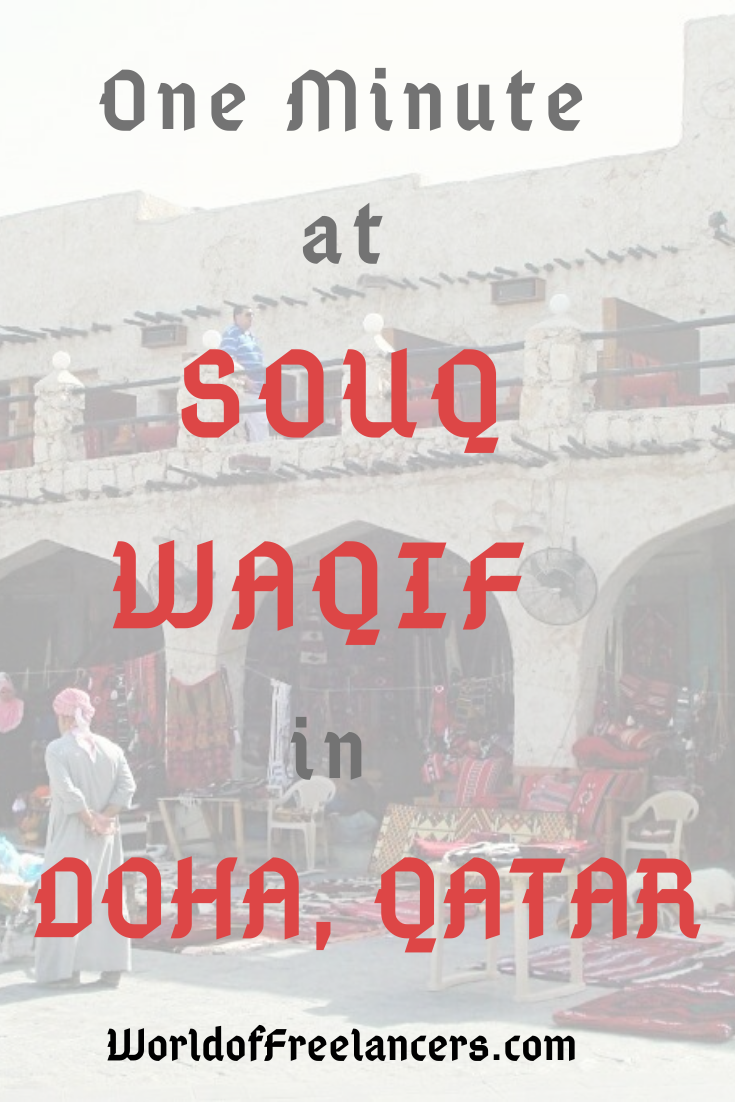 One Minute at Souq Waqif in Doha, Qatar Pinterest image