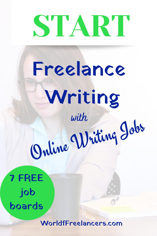 Start Freelance Writing with Online Writing Jobs - 7 free job boards - Pinterest image