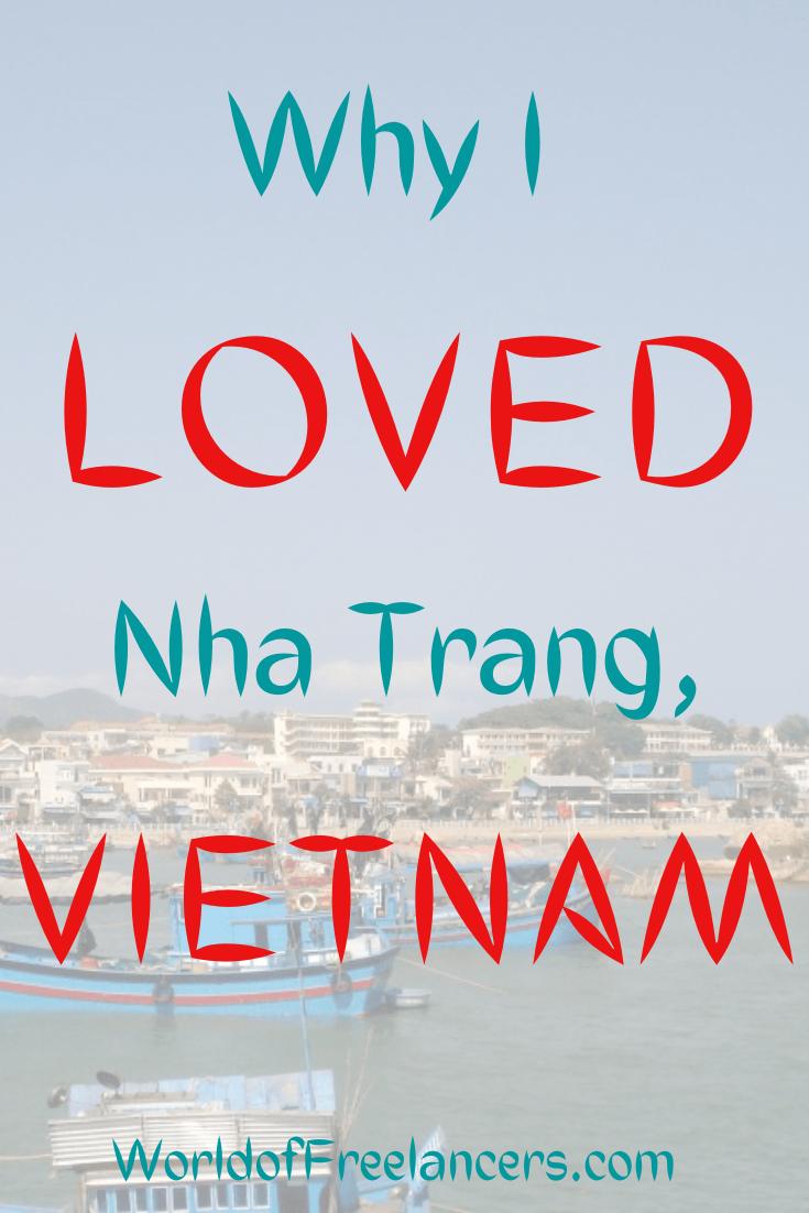 Why I Loved Nha Trang, Vietnam