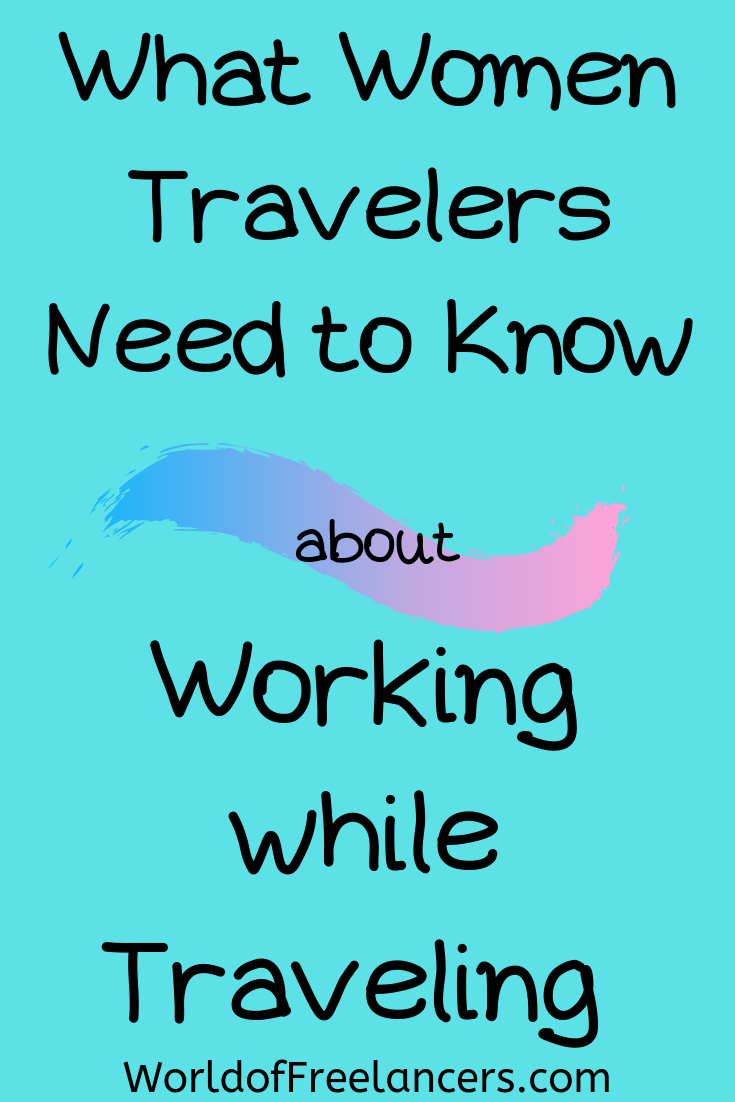 Working and traveling - what women need to know