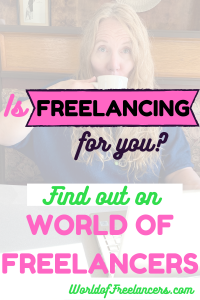 Is freelancing for you? Find out on World of Freelancers