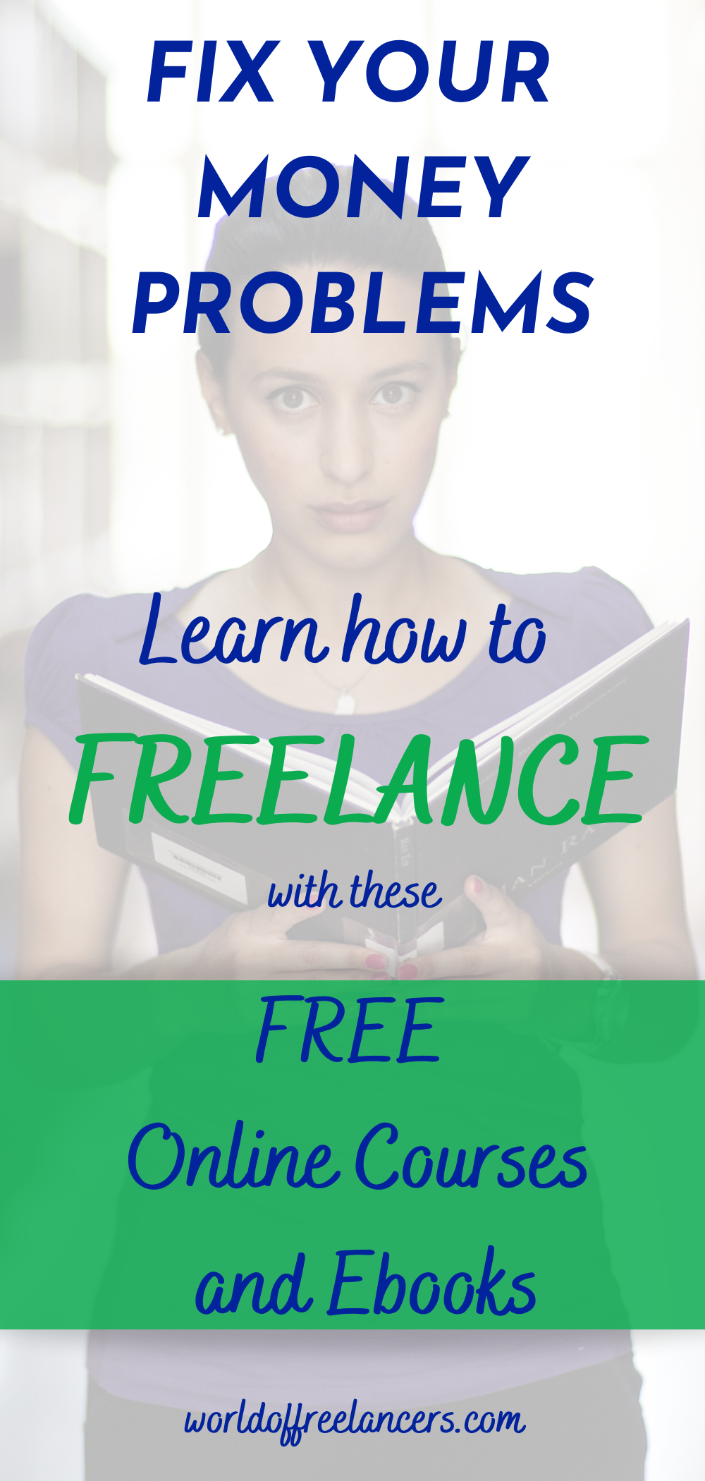Fix your money problems - learn how to freelance with these free online courses Pinterest iamge